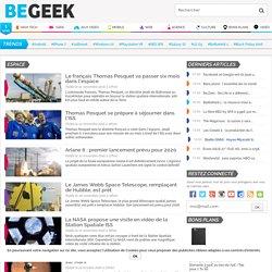 Espace : actualités et infos sur Begeek.fr