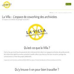 La Villa – L'espace de coworking des archivistes