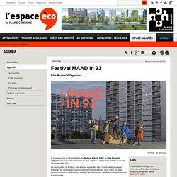 Festival MAAD in 93 -Plaine commune