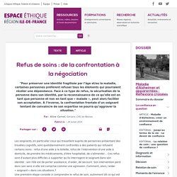 Espace éthique/Ile-de-France-Refus de soins : de la confrontation à la négociation