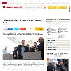 L'espace santé ouvrira dans un an à Amiens Nord - Amiens et Métropole