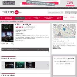 L'ÉTAT DE SIÈGE - Espace Pierre Cardin (Théâtre de la Ville)