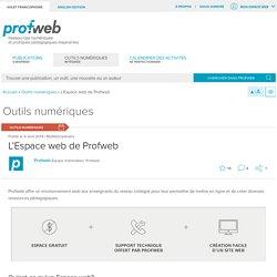 L'Espace web de Profweb