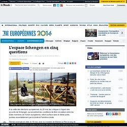 L'espace Schengen en cinq questions