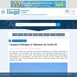 L'espace Schengen à l'épreuve du Covid-19 - Covid-19-Toute l'Europe