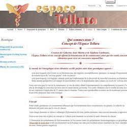 Espace Tellura - Concept / Qui sommes-nous ?