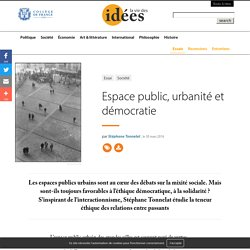 Espace public, urbanité et démocratie