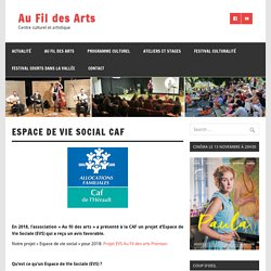 Espace de Vie social CAF – Au Fil des Arts