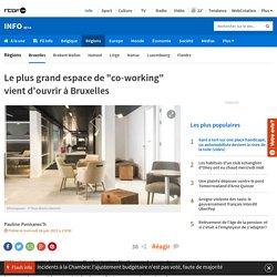 """Le plus grand espace de """"co-working"""" vient d'ouvrir à Bruxelles"""