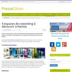 4 espaces de coworking à découvrir à Nantes