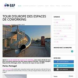 Tour d'Europe des espaces de coworking