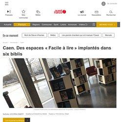 Caen. Des espaces «Facile à lire» implantés dans six biblis