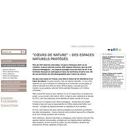 """""""Cœurs de nature"""" : des espaces naturels protégés — Coeurs de Nature en France"""