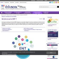 Espaces numériques de travail (ENT) - Qu'est-ce qu'un ENT ?