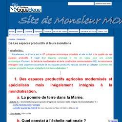 G2-Les espaces productifs et leurs évolutions - Site de M.Moalic