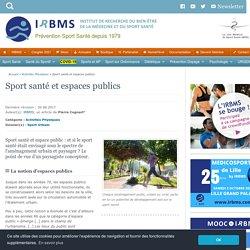 Sport santé et espaces publics, l'aménagement urbain