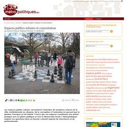 Espaces publics urbains et concertation