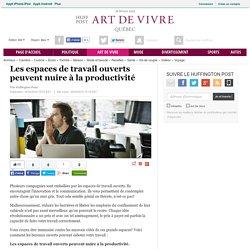 Les espaces de travail ouverts peuvent nuire à la productivité