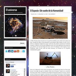 El Espacio: ¡Un sueño de la Humanidad!