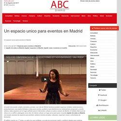 Un espacio unico para eventos en Madrid
