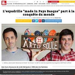 """Annexe 4 : L'espadrille """"made in Pays Basque"""" part à la conquête du monde"""