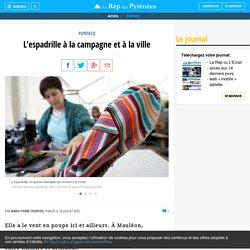 L'espadrille à la campagne et à la ville - La République des Pyrénées.fr