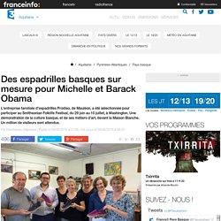 Des espadrilles basques sur mesure pour Michelle et Barack Obama - France 3 Aquitaine