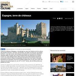 L'Espagne, terre de châteaux médiévaux, sur Spain is Culture