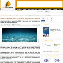 L'Espagne mise sur le dessalement d'eau de mer pour produire son eau potable