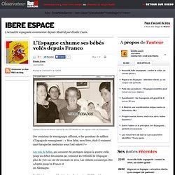 L'Espagne exhume ses bébés volés depuis Franco