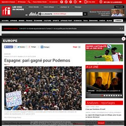 Espagne: pari gagné pour Podemos - Europe
