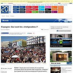 Espagne: Qui sont les «Indignados»?