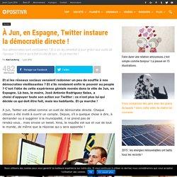 À Jun, en Espagne, Twitter instaure la démocratie directe !