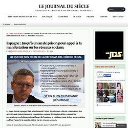 Espagne : Jusqu'à un an de prison pour appel à la manifestation sur les réseaux sociaux