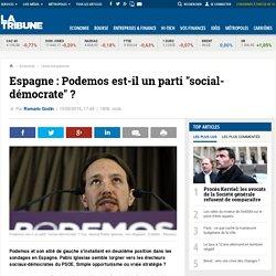 """Espagne : Podemos est-il un parti """"social-démocrate"""" ?"""