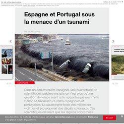 Espagne et Portugal sous la menace d'un tsunami - Edition du soir Ouest France - 29/03/2017