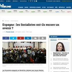Espagne : les Socialistes ont-ils encore un avenir ?
