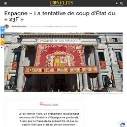 "Espagne - La tentative de coup d'État du ""23F"""