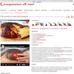 Pan quemao ou pain brulé espagnol recette companion moulinex