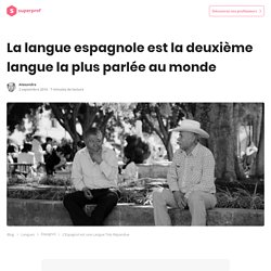 L'Espagnol est une Langue Très Répandue