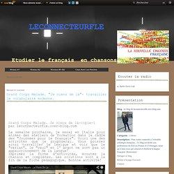 """Niveaux B1-B2 - Grand Corps Malade.… - Jali-""""L'Espagnola"""".… - Judith- Fais passer… - Le blog de leconnecteurfle.over-blog.com"""
