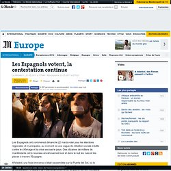 Les Espagnols votent, la contestation continue