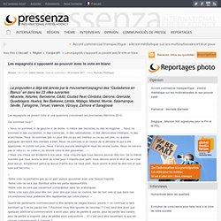Les espagnols s'opposent au pouvoir avec le vote en blanc
