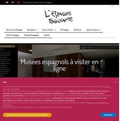 Espagne Fascinante...Ses musées à découvrir...(Cliquez sur l'image)