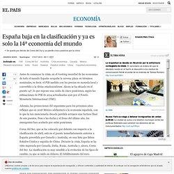 España baja en la clasificación y ya es solo la 14ª economía del mundo