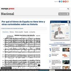 Por qué el himno de España no tiene letra y otras curiosidades sobre su historia