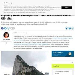 España y Reino Unido pactan frenar la evasión fiscal en Gibraltar