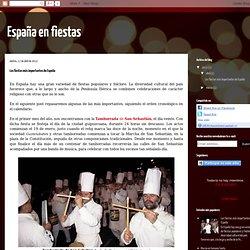 España en fiestas: Las fiestas más importantes de España