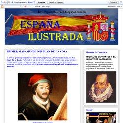 ESPAÑA ILUSTRADA: PRIMER MAPAMUNDI POR JUAN DE LA COSA