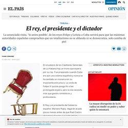 Cuba-España: El rey, el presidente y el dictador